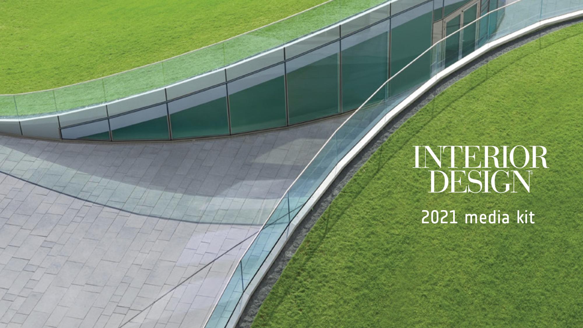 Interior Design 2021 Media Kit